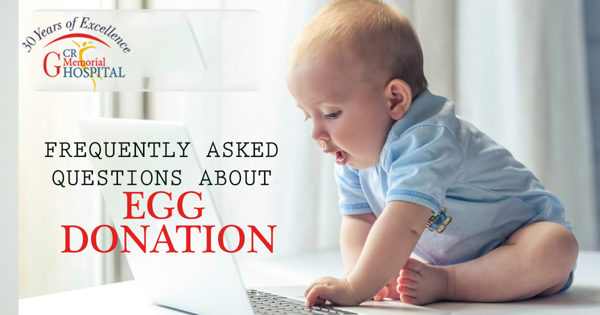 Frequently Asked Questions About Egg Donation