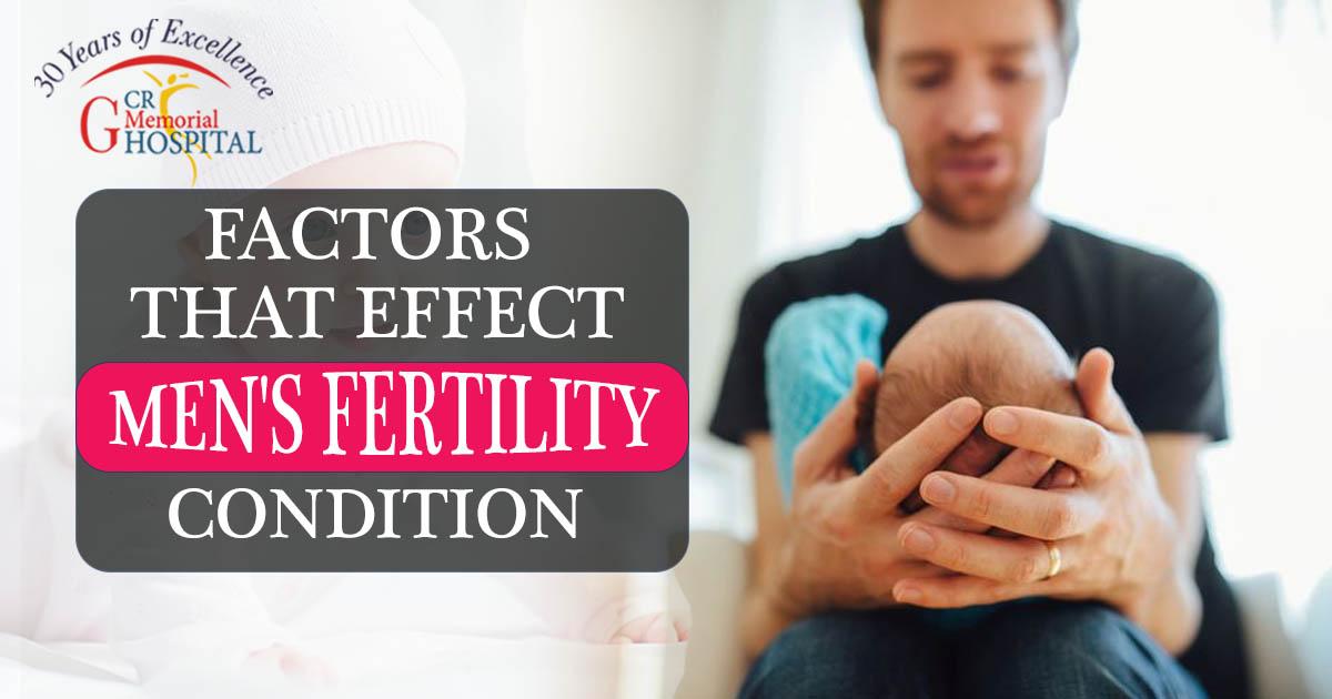 Factors That Effect Men's Fertility Condition