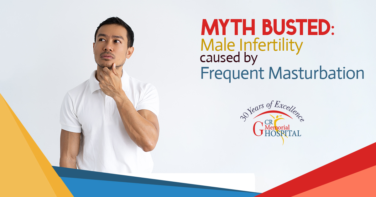 Myth Busted Male Infertility caused by Frequent Masturbation