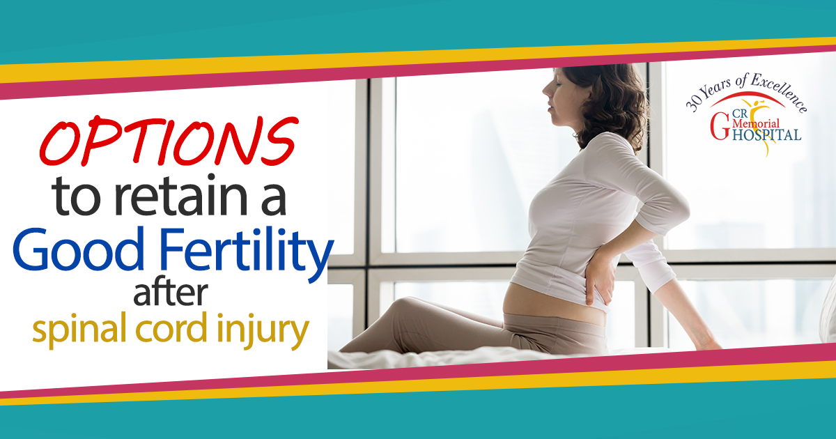 Options to retain a Good Fertility after spinal cord injury
