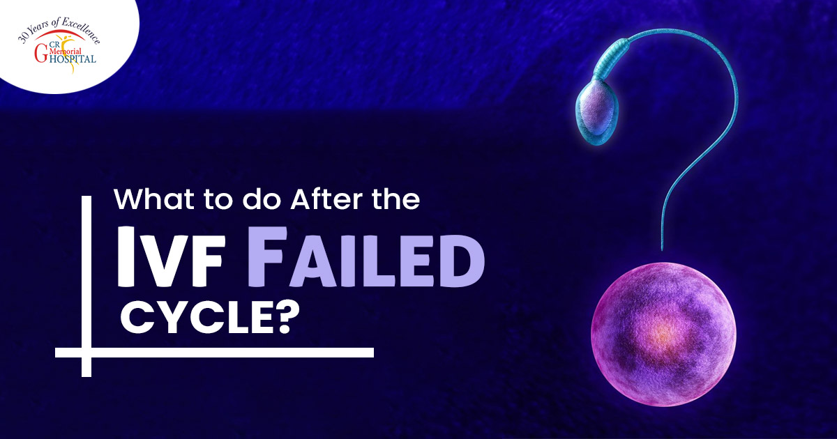 What to do after the IVF failed Cycle