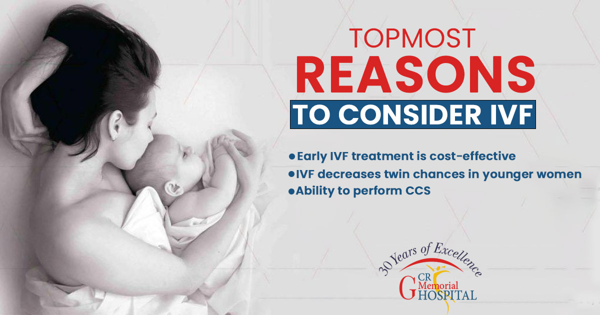 topmost reasons to consider IVF