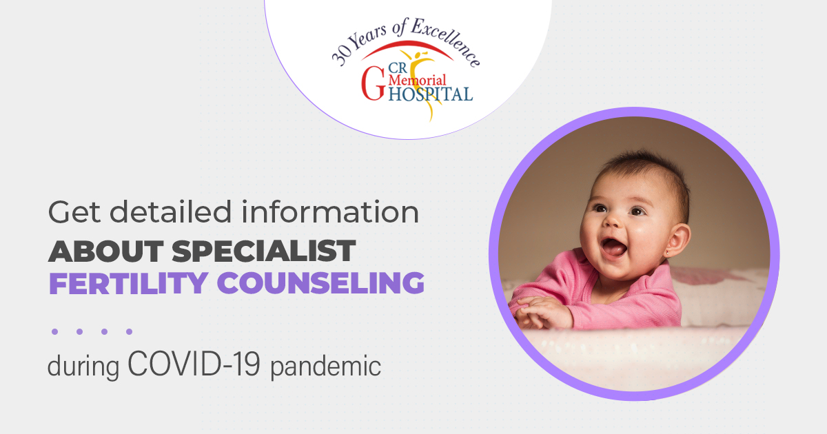 Get detailed information about Specialist fertility counseling during COVID-19 pandemic+