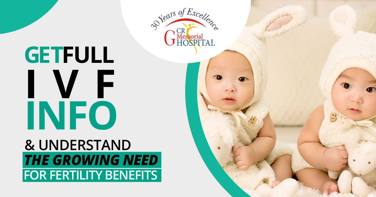 get full information about IVF & understand the growing need for fertility benefits