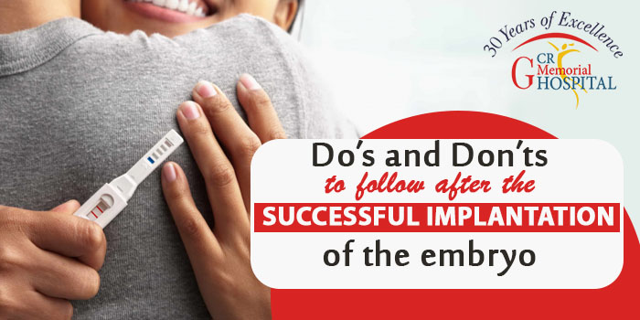 Do's and Don'ts to follow after the successful implantation of the embryo